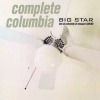 Big Star | Complete Columbia