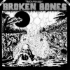 Broken Bones | Decapitated 1983-1986