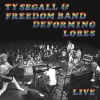 Segall Ty | Deforming Lobes - Live
