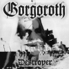 Gorgoroth | Destroyer