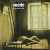 Suede| Dog Man Star