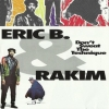Eric B. & Rakim | Don't Sweat The Technique