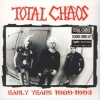 Total Chaos | Early Years 1989 - 1993