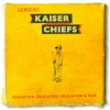 Kaiser Chiefs | Education, Education, Education & War