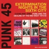 Punk 45| Extermination Nights In The Sixth City