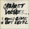 Cabaret Voltaire| Fools Game / Gut Level