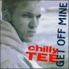 Chilly Tee| Get Off Mine