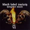 Black Label Society| Hangover Music Vol.6