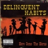 Delinquent Habits| Here Come The Horns