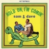 Sam & Dave | Hold On, I'm Comin'