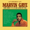Gaye Marvin | How Sweet It Is To Be Loved By You