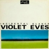 Violet Eves| Incidental Glance