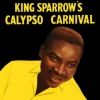 Mighty Sparrow         | King Sparrow'S Calypso Carnival