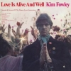 Fowley Kim            | Love Is Alive And Well