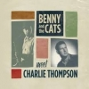 Benny And The Cats| Meet Charlie Thompson