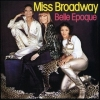 Belle Epoque| Miss Broadway