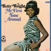 Wright Betty | My First Time Around