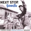 AA.VV. Afro | Next Stop ... Soweto Volume 1