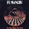 Fu Manchu| No One Rides For Free