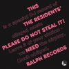 Residents | Please Do Not Steal It!