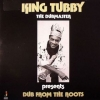 King Tubby | Presents Dub From The Roots