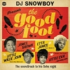 Dj Snowboy | Presents The Good Foot