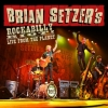 Setzer Brian| Rockabilly Riot! Live From The Planet