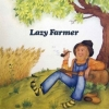 Lazy Farmer| Same