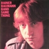 Rainer Baumann Band| Same thing