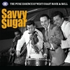 AA.VV. Rock & Roll | Savvy Sugar - The Pure Essence Of West Coast R'n'Roll