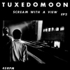 Tuxedomoon| Scream With A View