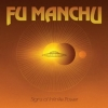 Fu Manchu | Signs Of Infinite Power
