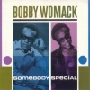 Womack Bobby| Somebody Specials
