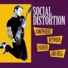 Social Distortion | Somewhere Between Heaven And Hell