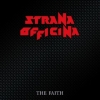 Strana Officina | The Faith