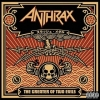 Anthrax | The Greater Of Two Evil