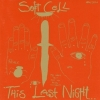 Soft Cell| This Last Night In Sodom