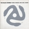 Black Crowes| Three Snakes And One Charm
