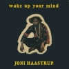 Haastrup Joni | Wake Up Your Mind