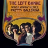 Left Banke | Walk Away Renèe