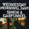 Simon And Garfunkel | Wednesday Morning 3AM