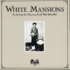 AA.VV.| White Mansions - A Tale from the American Civil War 1861 - 1865