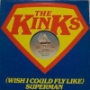 Kinks| (Wish i Could Fly Like) Superman