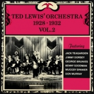 Ted lewis Orchestra | 1928 - 1932 Vol. 2