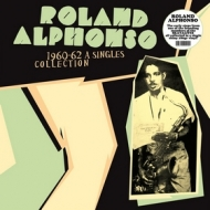 Alphonso Roland| 1960-62 A Singles Collection