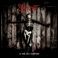 Slipknot| .5. The Gray Chapter