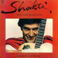 Shakti With John McLaughlin  | A Handful of Beauty