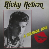 Nelson Ricky | A Teenage Idol