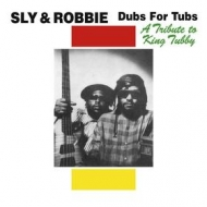 Sly & Robbie | A Tribute To King Tubby