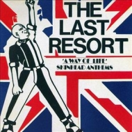 Last Resort | A Way Of Life - Skinhead Anthems